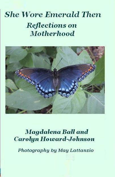 She Wore Emerald Then: Reflections on Motherhood