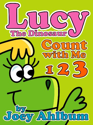 Children's Book: Lucy the Dinosaur: Count with Me (Frederator Books' newest read out loud digital book for 3-6 year olds)