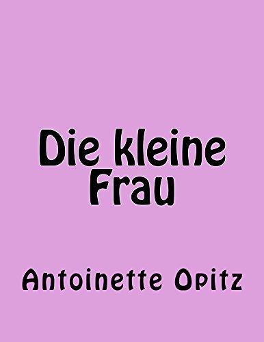 Die kleine Frau (German Edition)