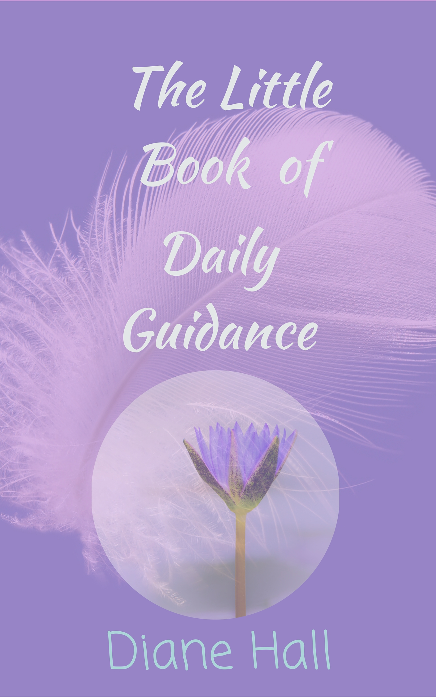 The Little Book of Daily Guidance