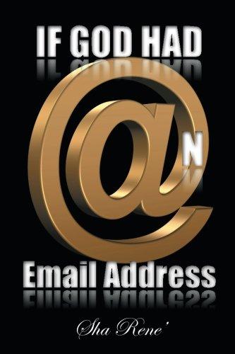 If God had @n Email Address