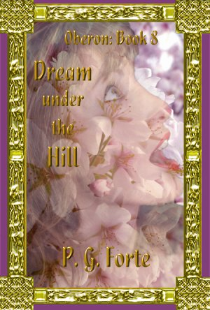 Dream Under the Hill (Oberon #8)