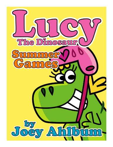 Lucy the Dinosaur: Summer Games (Frederator Books' newest read out loud digital book for 3-6 year olds)