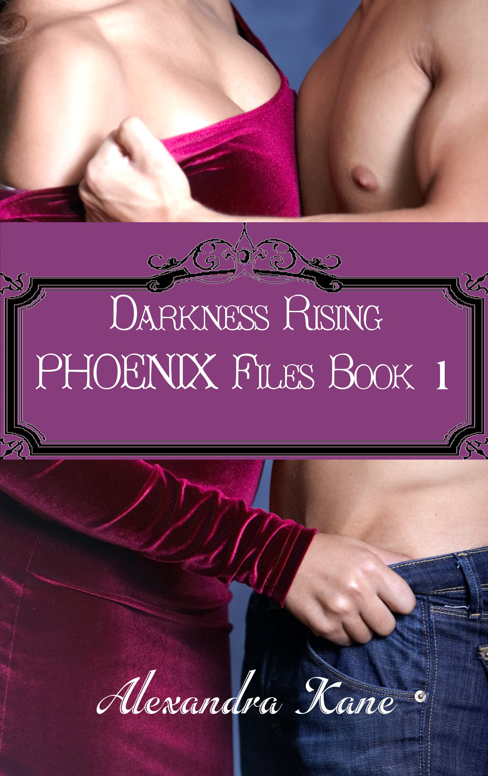 Darkness Rising: PHOENIX Files Book 1