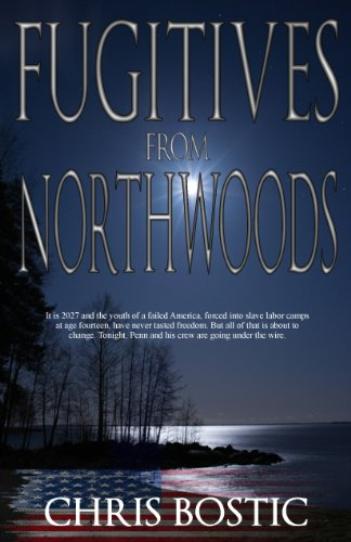Fugitives from Northwoods (The Northwoods Trilogy Book 1)