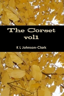 The Corset: Poems That Bind vol1