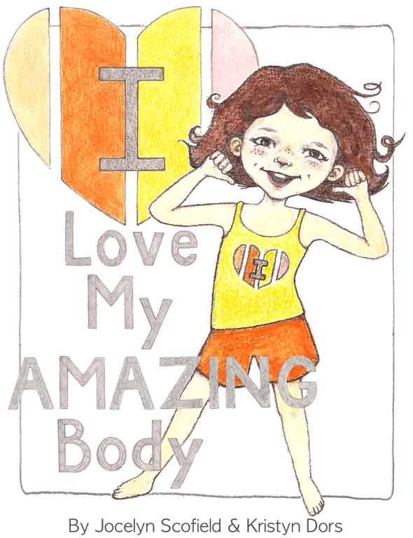 I Love My Amazing Body