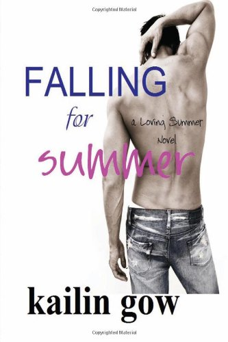 Falling for Summer (A Loving Summer Novel) (Volume 2)