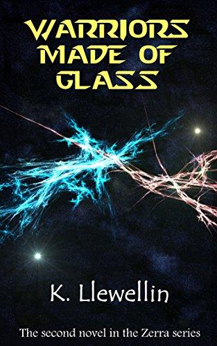 Warriors Made of Glass (Zerra Series Book 2)