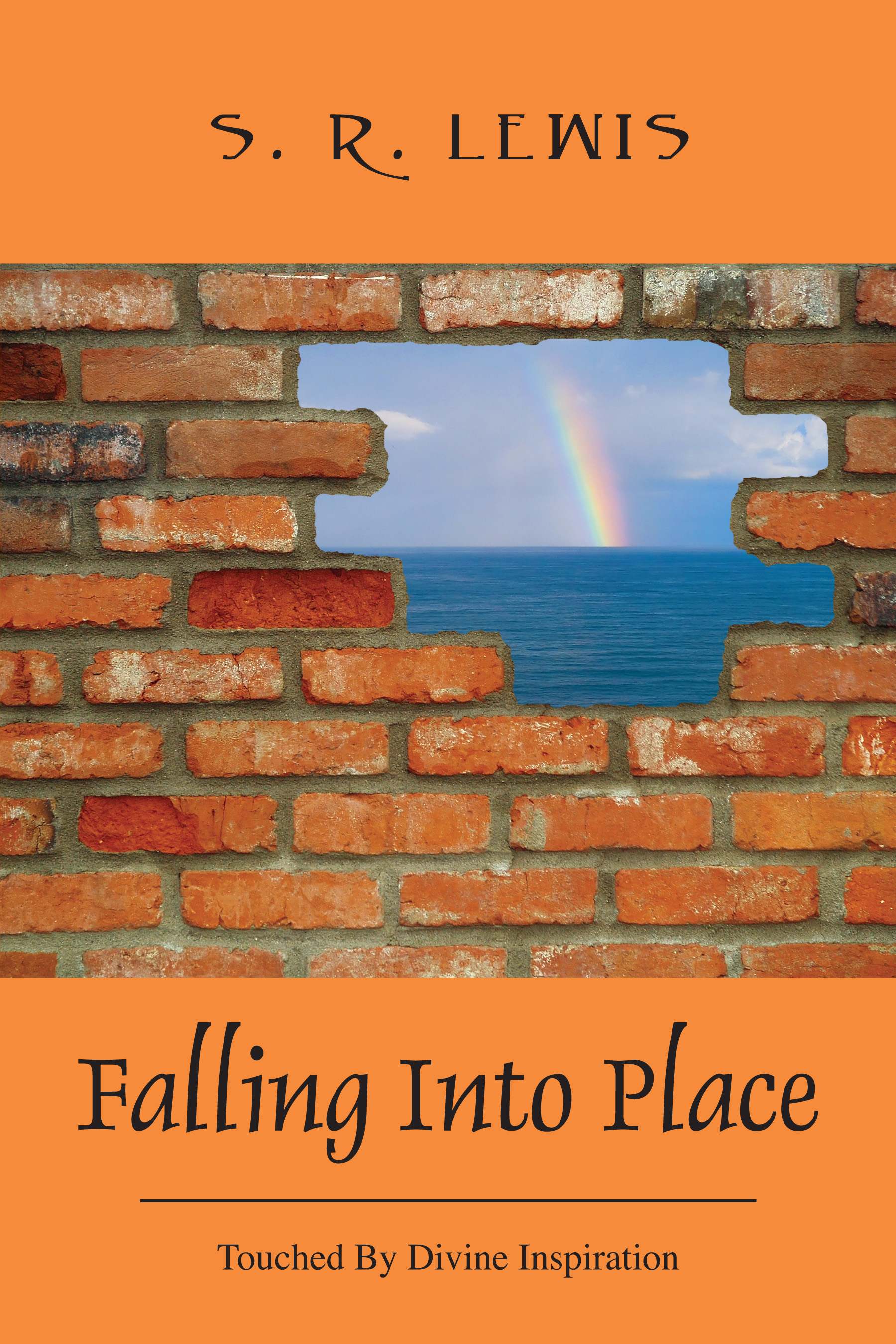 Falling Into Place- Touched by Divine Inspiration