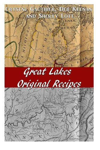 Great Lakes Original Recipes