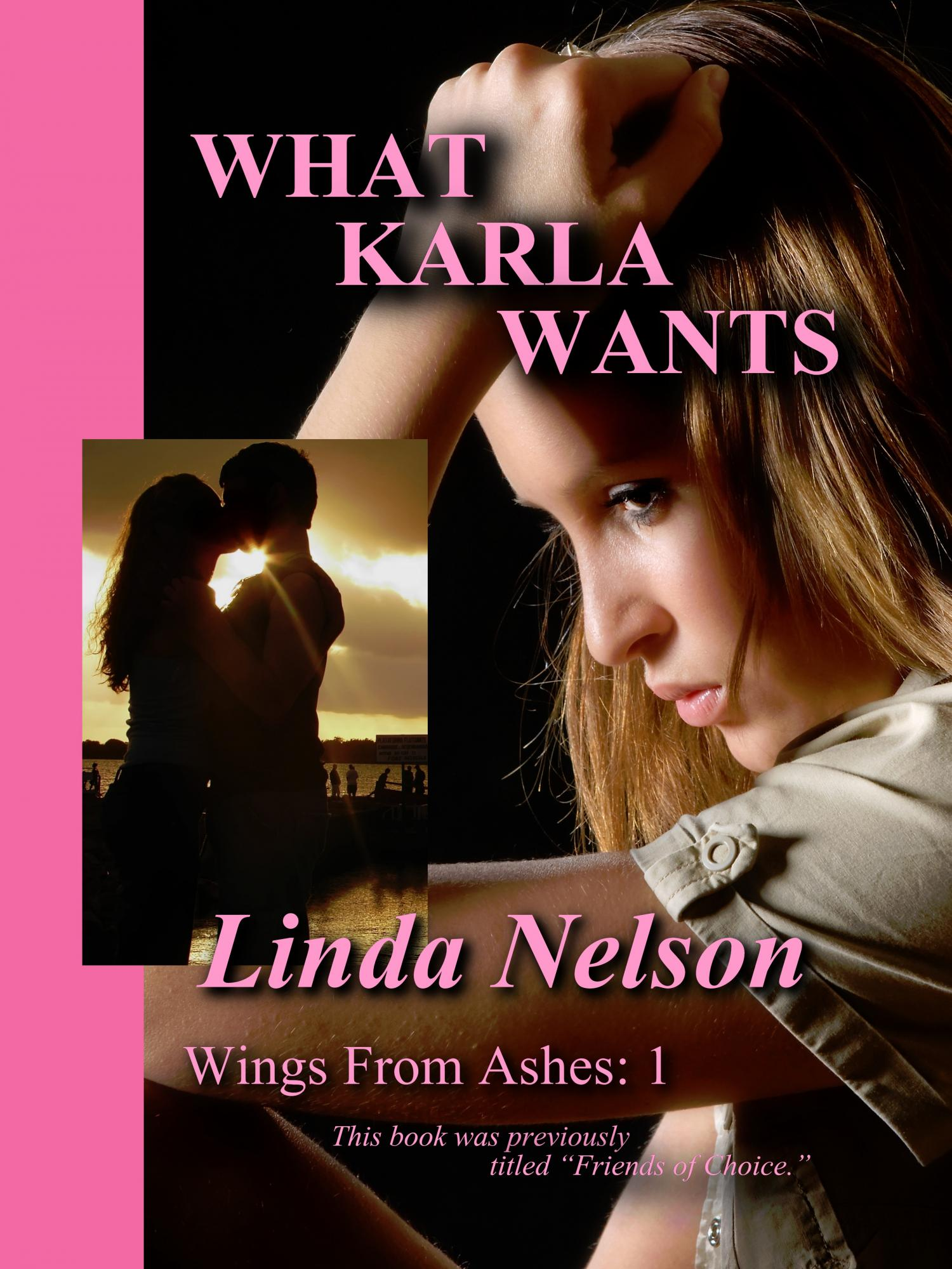 What Karla Wants (Wings from Ashes, 1)