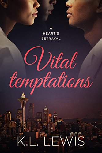 Vital Temptations: A Heart's Betrayal