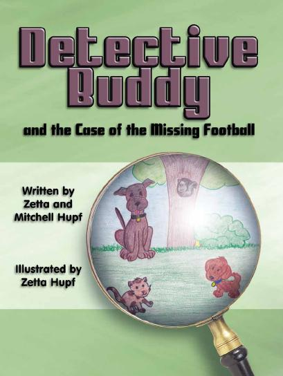 Detective Buddy And The Case Of The Missing Football