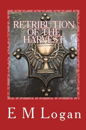 RETRIBUTION OF THE HARVEST