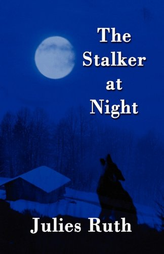 The Stalker at Night