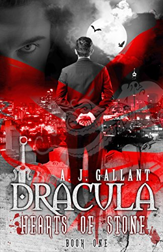 Dracula: Hearts of Stone (Dracula Hearts Book 1)