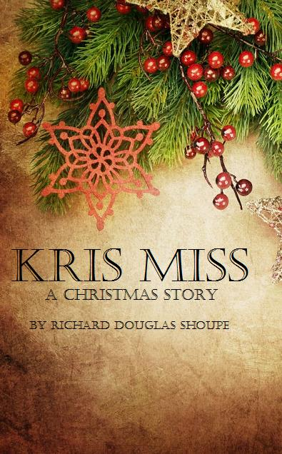 Kris Miss: A Christmas Story