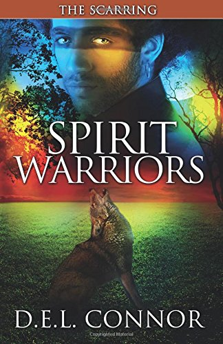 Spirit Warriors: The Scarring (Volume 2)
