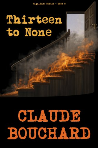 Thirteen to None (VIGILANTE Series - Book 8)