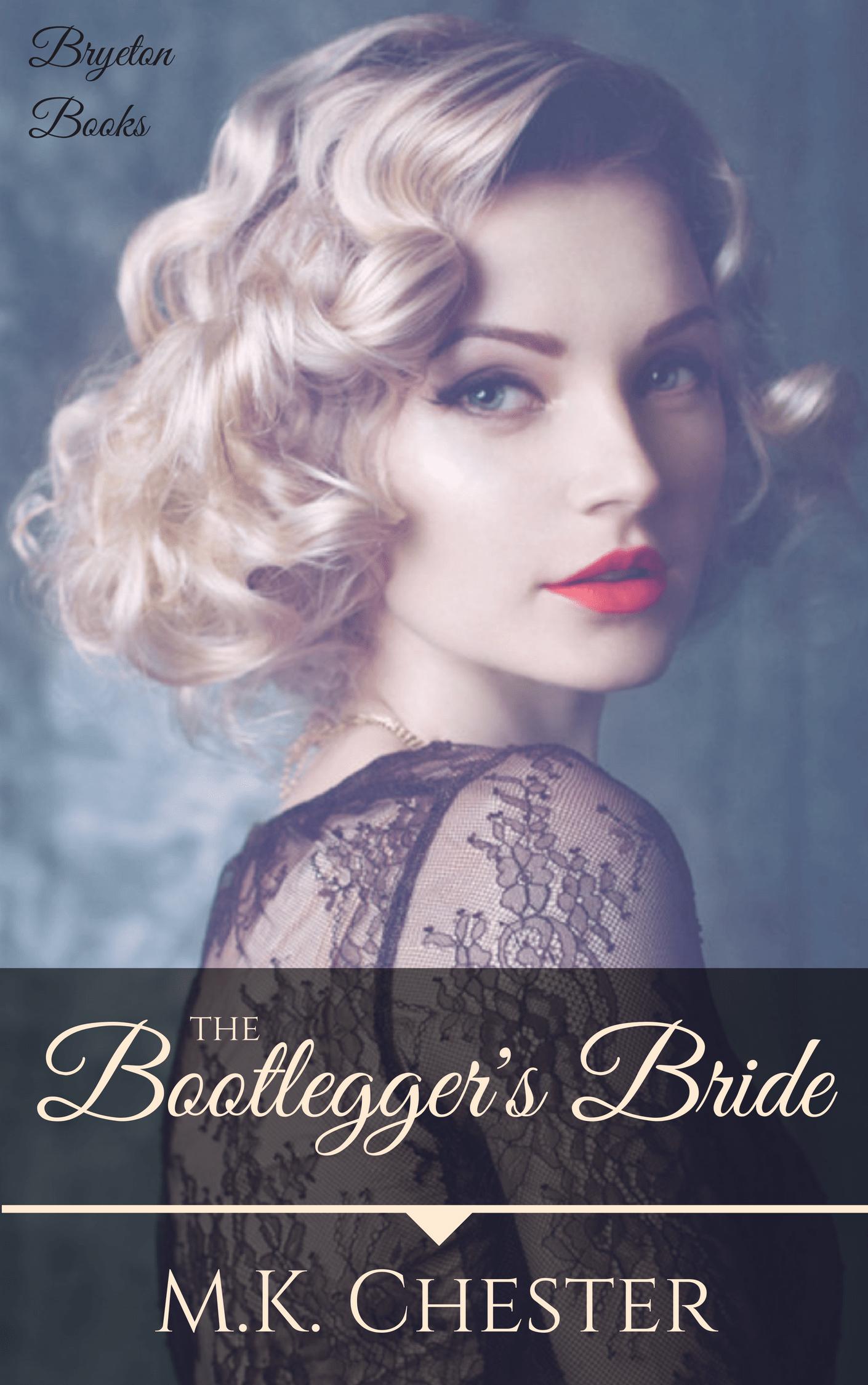 The Bootlegger's Bride (Bryeton Books)