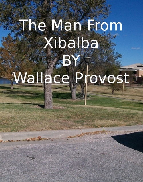 The Man From Xibalba
