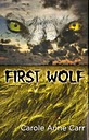 First Wolf - Book One Wolf Series