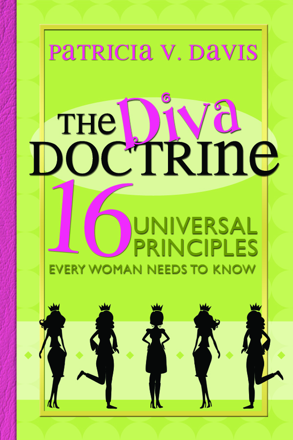 The Diva Doctrine: 16 Universal Principles Every Woman Needs to Know