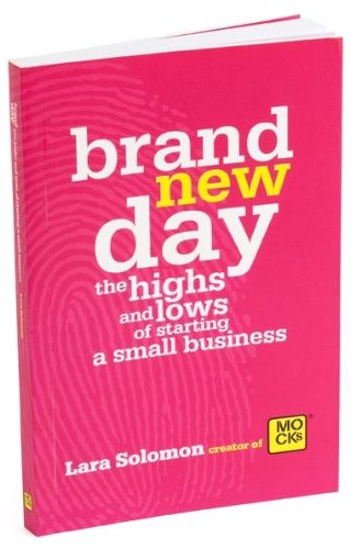 Brand New Day, the Highs and Lows of Starting a Small Business