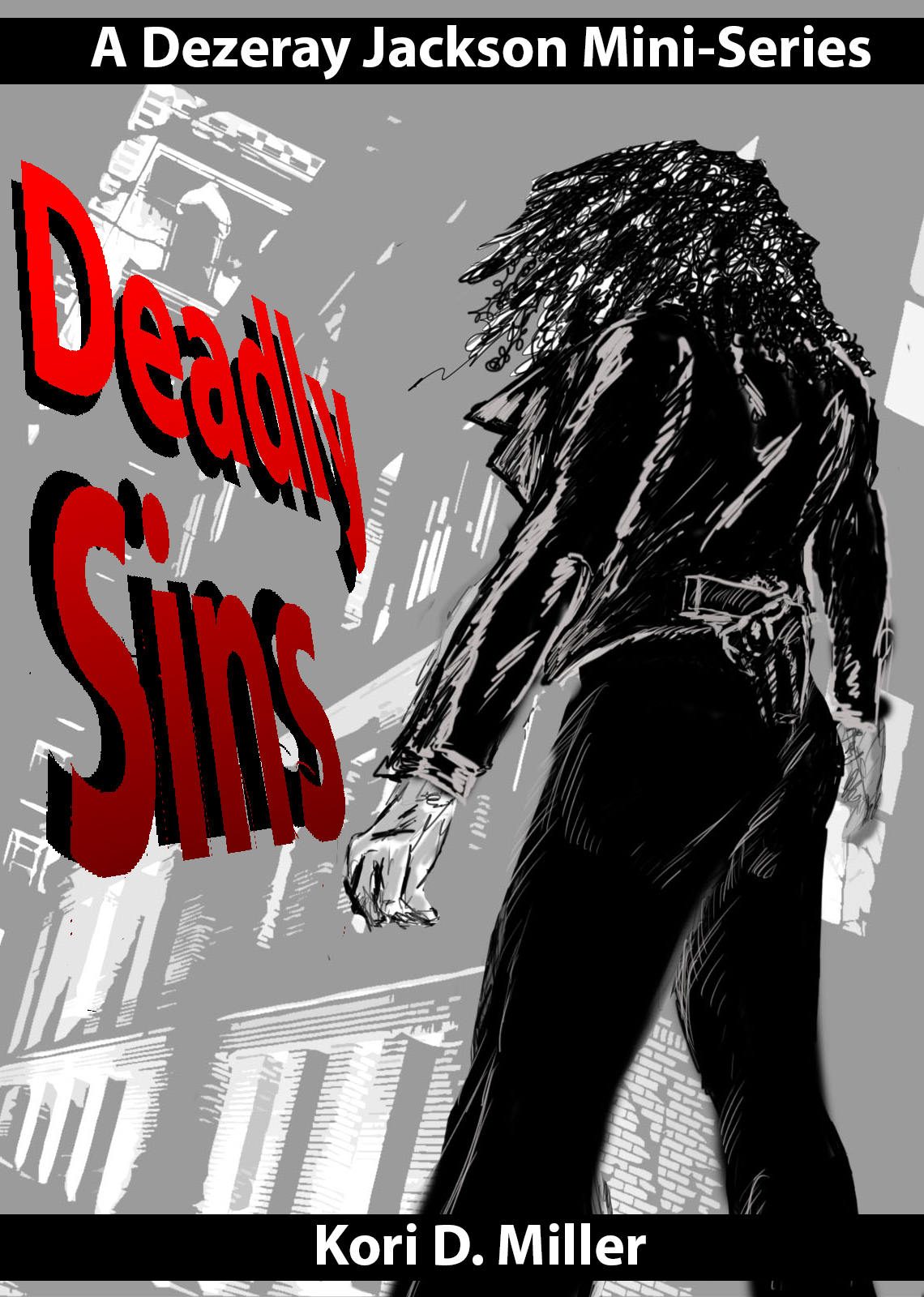 Deadly Sins: A Dezeray Jackson Mini-Series