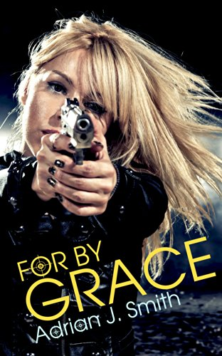 For By Grace (Spirit of Grace 1)