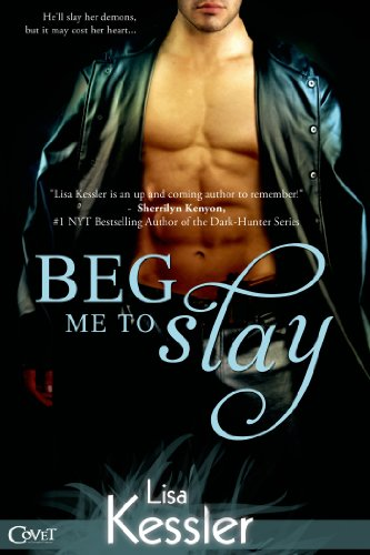 Beg Me To Slay (Entangled Covet)