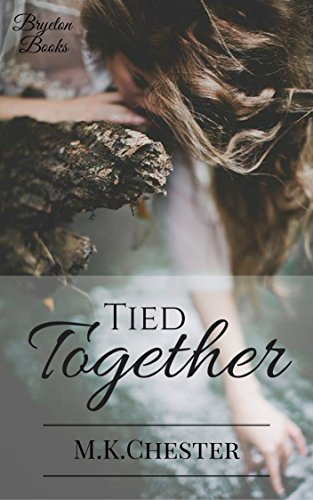 Tied Together (Bryeton Books)