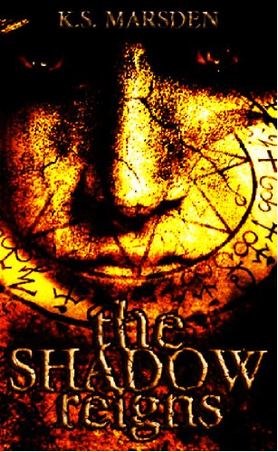 The Shadow Reigns (Witch-Hunter)