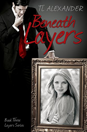 Beneath Layers: Book Three Layers Series