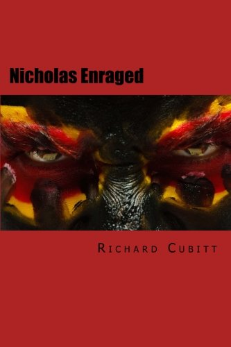 Nicholas Enraged: The Journal of a Misanthrope