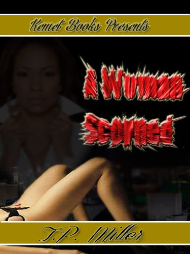 A Woman Scorned-A Short Story