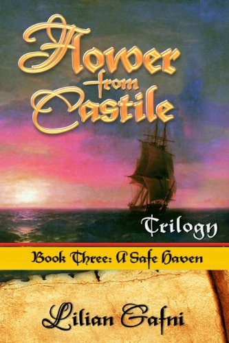 A Safe Haven: Flower from Castile Trilogy Book Three