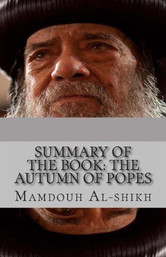Summary of the book: The Autumn of Popes: Summary, Popes, Coptic, church
