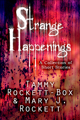 Strange Happenings: A Collection of Short Stories