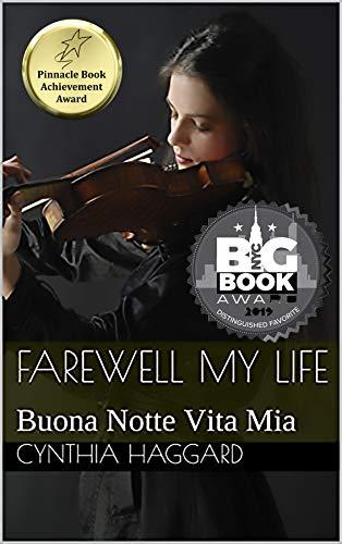 Farewell My Life: Buona Notte Vita Mia