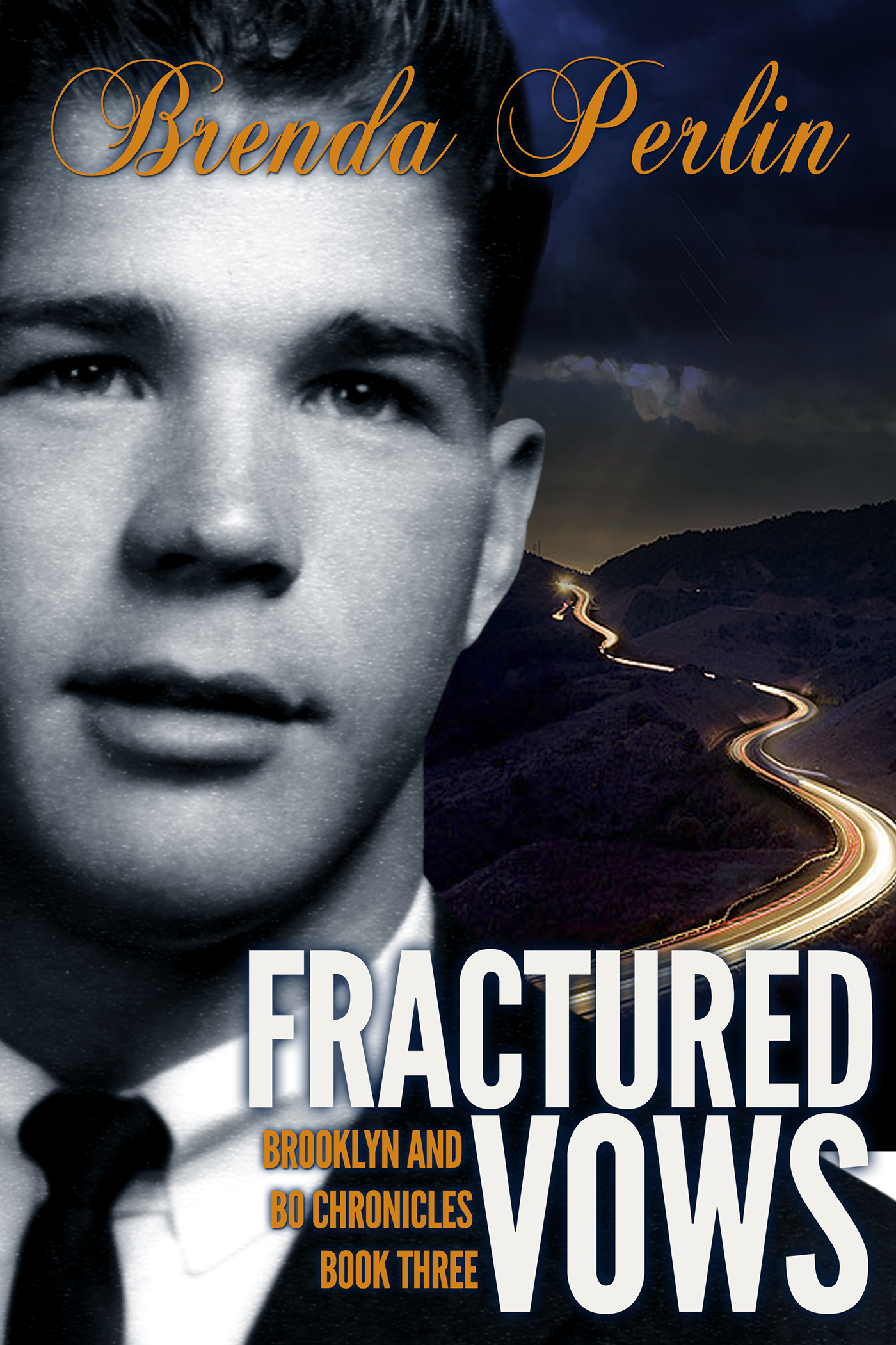 Fractured Vows (Brooklyn and Bo Chronicles: Book Three)