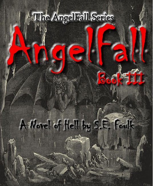 AngelFall Book III - A Novel of Hell