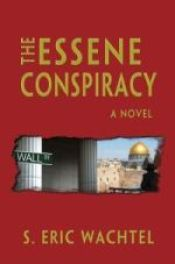 THE ESSENE CONSPIRACY