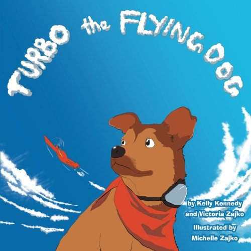 Turbo the Flying Dog (Volume 1)