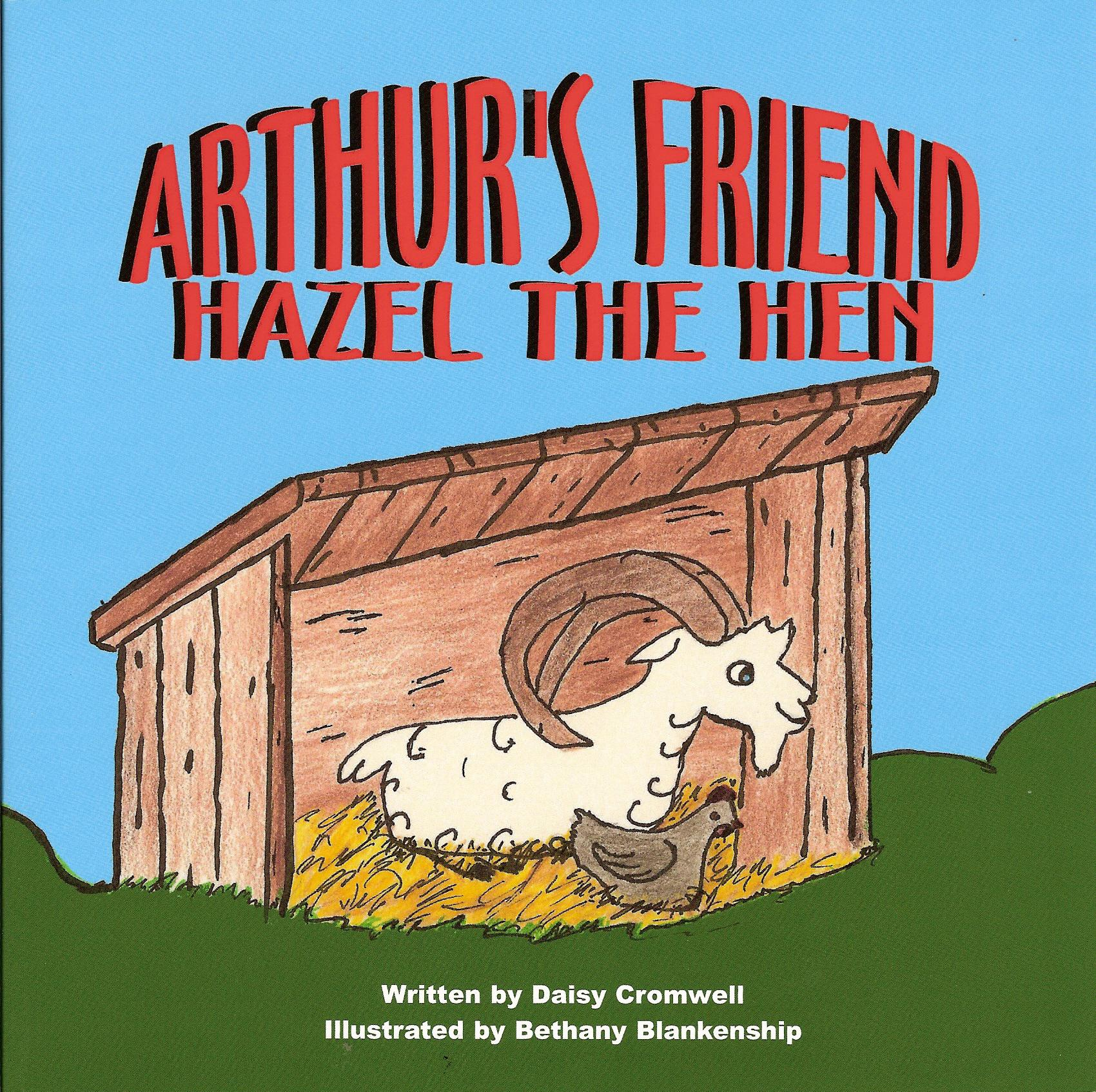 Arthur's Friend, Hazel the Hen