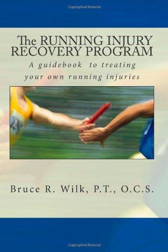 The Running Injury Recovery Program (Volume 1)