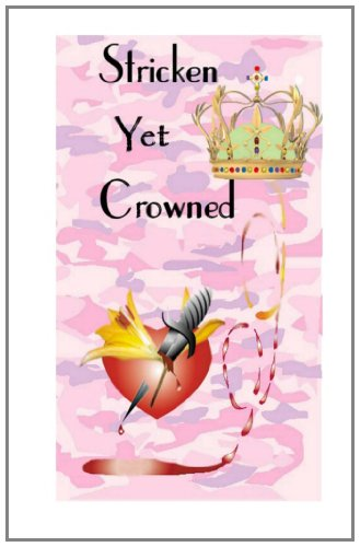Stricken Yet Crowned