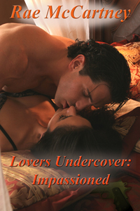 Lovers Undercover: Impassioned
