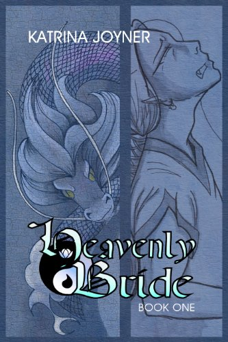 Heavenly Bride Book 1 (Heavenly Bride Books)